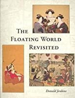 The Floating World Revisited