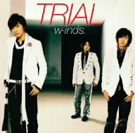 w-inds.「TRIAL」のジャケット画像