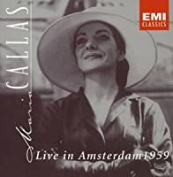 マリア・カラス・ライヴ・イン・アムステルダム1959