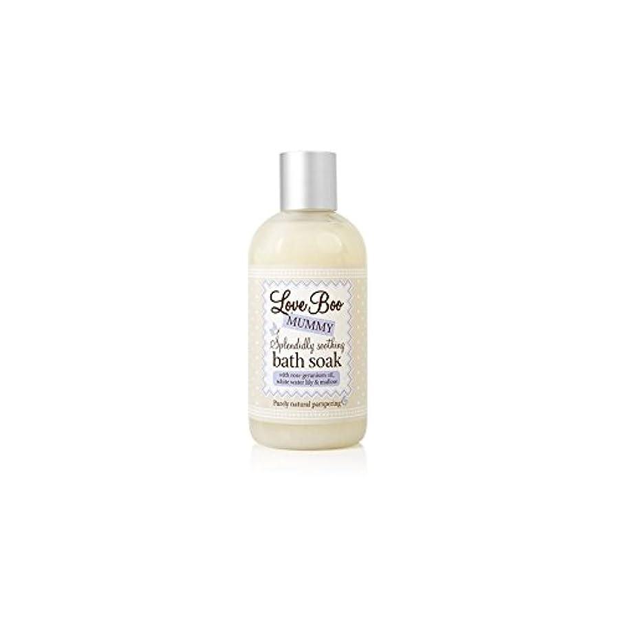 短くするラダ主流Love Boo Splendidly Soothing Bath Soak (250ml) (Pack of 6) - ブーイング見事なだめるようなお風呂が大好き(250ミリリットル)を浸します x6 [並行輸入品]