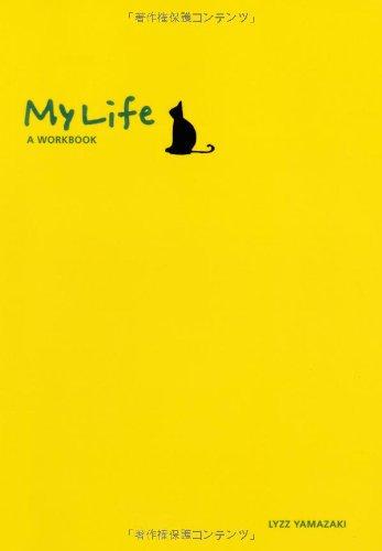 My Life:A WORKBOOK
