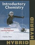 Introductory Chemistry: An Active Learning Approach (Cengage Learning 's New Hybrid Editions!)