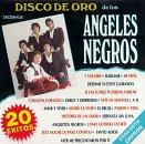Angeles Negros Los, Disco De Oro, Y Volvere - Mi Nia - Debut Y Despedida