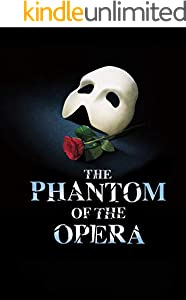 The Phantom Of The Opera: Original Screenplay (English Edition)