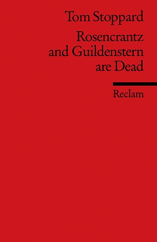 an analysis of tom stoppards play rosencrantz and guildenstern are dead