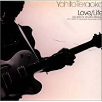 LOVE/LIFE~THE BEST OF YOHITO TERAOKA~