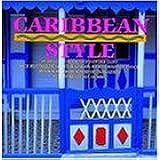 Caribbean Style (Style Book)