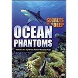 Secrets of the Deep: Ocean Phantoms [DVD] [Import]
