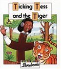 Ticking Tess and the Tiger (Letterland Storybooks)