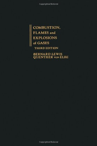 Download Combustion, Flames and Explosions of Gases, Third Edition 0124467512
