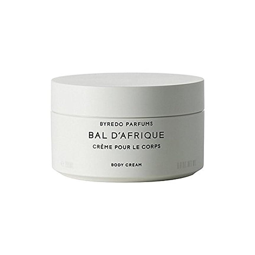 変色する一流儀式Byredo Bal D'Afrique Body Cream 200ml - 'のボディクリーム200ミリリットル [並行輸入品]