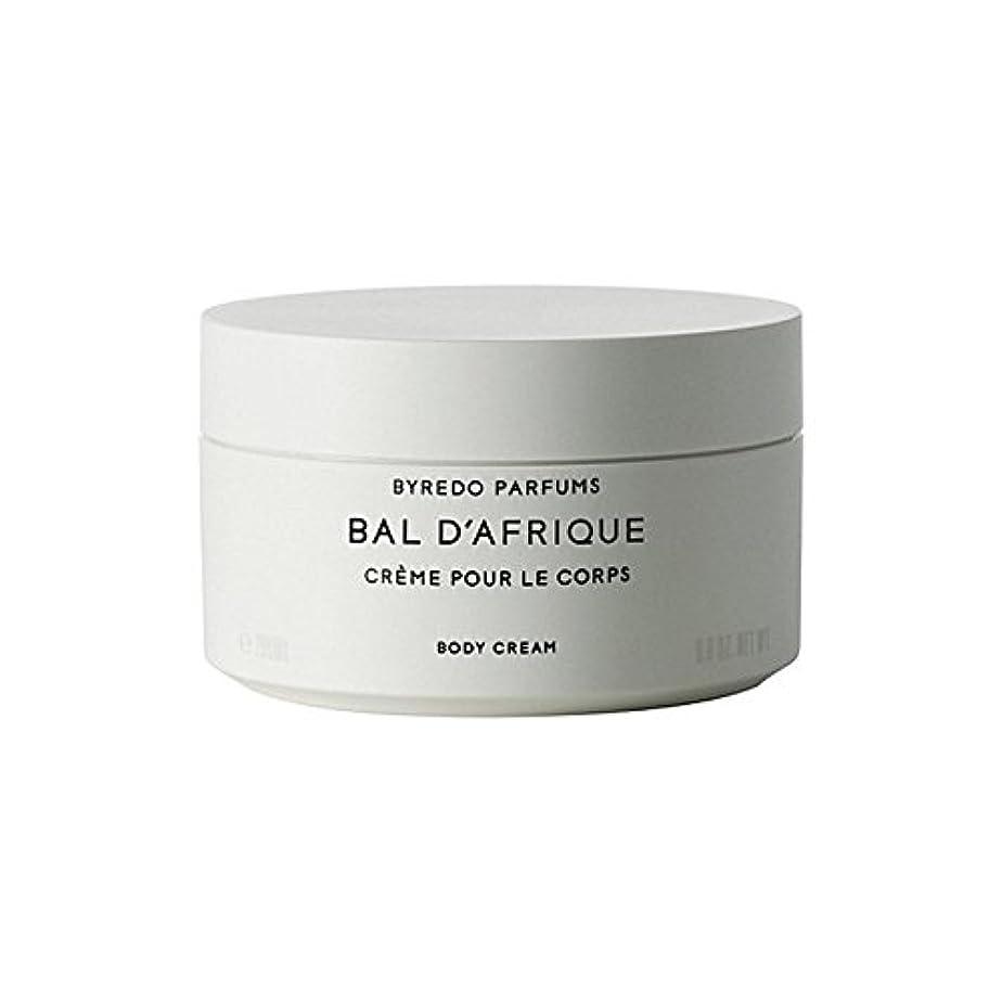 訪問甘やかす野生Byredo Bal D'Afrique Body Cream 200ml (Pack of 6) - 'のボディクリーム200ミリリットル x6 [並行輸入品]