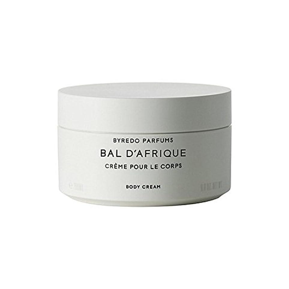 天国強制レンズByredo Bal D'Afrique Body Cream 200ml - 'のボディクリーム200ミリリットル [並行輸入品]