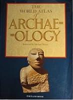 World Atlas of Archaeology