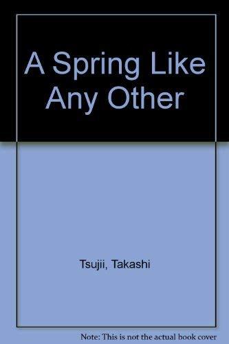 いつもと同じ春―A spring like anyother