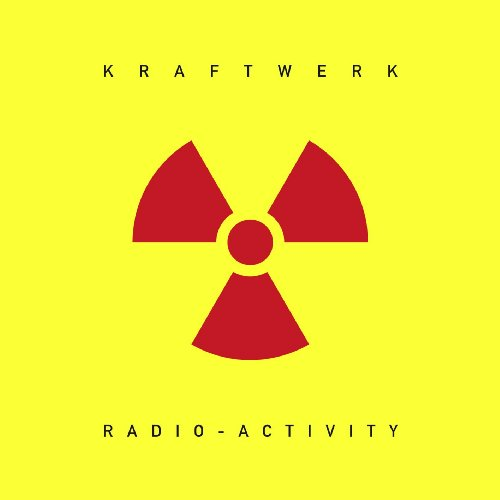 Radio-Activity (2009 Remastere...