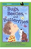 Bugs, Beetles, and Butterflies (Puffin Science Easy-To-Read, Level 1)