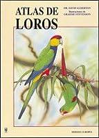 Atlas de loros / Atlas of Parrots