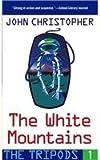 The White Mountains (Tripods (Pb))