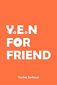 Yen for Friend (Welcome to J-land) (English Edition)