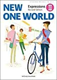 高校教科書 NEW ONE WORLD Expressions Ⅱ Revised Edition [教番:英Ⅱ320]