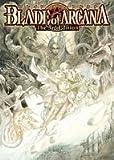 ブレイド・オブ・アルカナ The 3rd Edition (ログインテーブルトークRPGシリーズ)