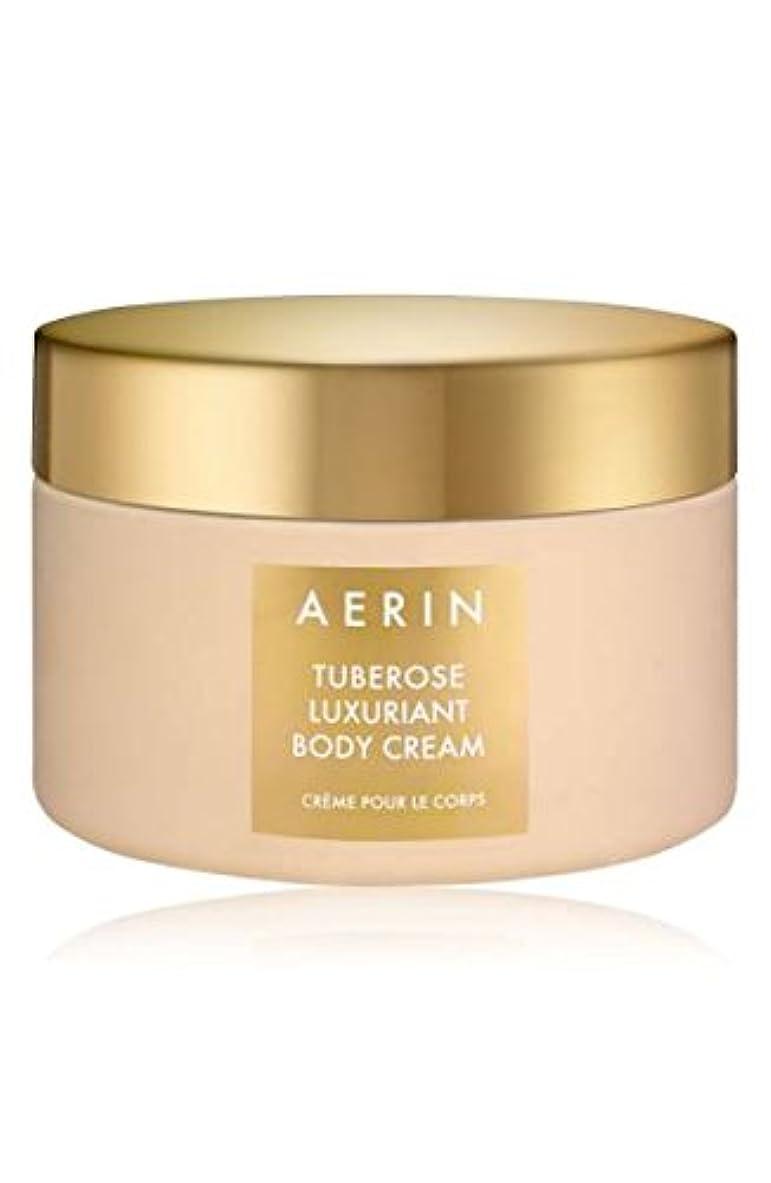 醜いオーバーヘッドこしょうAERIN Tuberose Luxuriant Body Cream (アエリン チュベローズ ラグジュアリアント ボディー クリーム) 6.5 oz 195ml) by Estee Lauder for Women