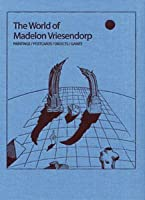 The World of Madelon Vriesendorp: Paintings/Postcards/Objects/Games
