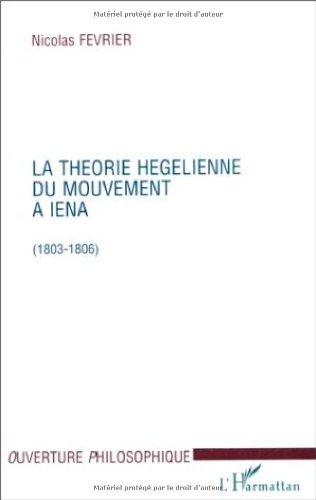 La théorie hegelienne du mouvement à Iéna: 1803-1806