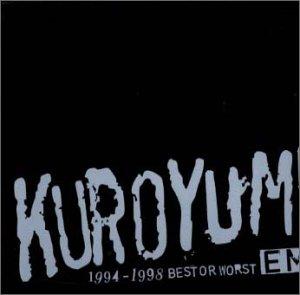 KUROYUME EMI 1994〜1998 BEST OR WORST