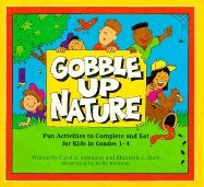Gobble Up Nature: Fun Activities to Complete and Eat (Gobble Up Series)