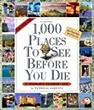 1,000 Places to See Before You Die 2009 Calendar (Picture-A-Day Wall Calendars)