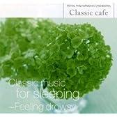 クラシック・カフェ 14 眠りのためのクラシック~まどろみ