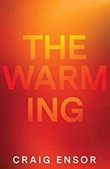 The Warming by [Ensor, Craig]