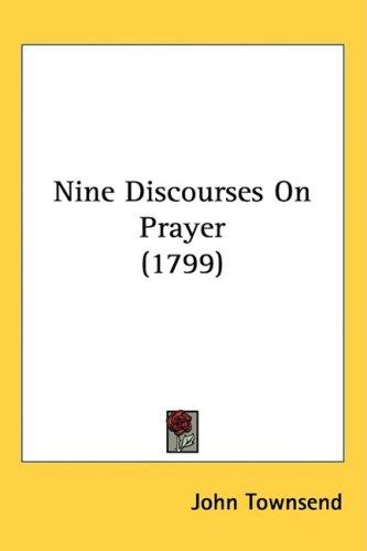 Download Nine Discourses on Prayer 1437247636