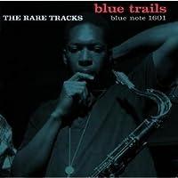 V.A / Blue Trails : The Rare Tracks [IMPORT (Japan)]