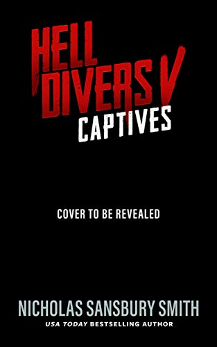 Hell Divers V: Captives (The Hell Divers Series Book 5) (English Edition)