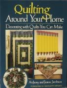 Quilting Around Your Home: Decorating With Quilts You Can Make