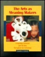 Download The Arts As Meaning Makers: Integrating Literature and the Arts Throughout the Curriculum 013792920X