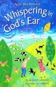 Whispering in God's Ear: New Collection of Christian Poetry for Children