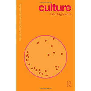 Culture (Key Ideas in Media & Cultural Studies)