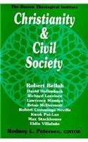 Christianity and Civil Society: Theological Education for Public Life (BOSTON THEOLOGICAL INSTITUTE ANNUAL)