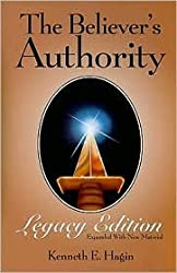 The Believer's Authority Legacy Edition 2nd (second) edition Text Only