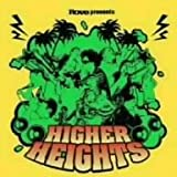 Rove presents HIGHER HEIGHTS