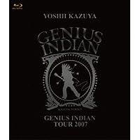 GENIUS INDIAN TOUR 2007