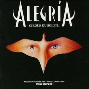 ミュージック・フロム「アレグリア」〜オリジナル・キャスト(シルク・ドゥ・ソレイユ)