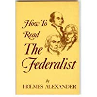 How to Read the Federalist