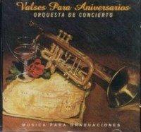 Valses Para Aniversarios by Orquesta De Conciert (1996-07-30)