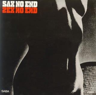サックス・ノー・エンド(紙ジャケット仕様) [Limited Edition] / クラーク・ボラン・ビッグ・バンド (CD - 2005)