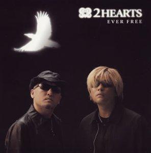 EVER FREE (初回限定盤) (DVD付き) / 2HEARTS